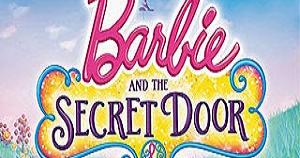 Barbie and The Secret Door [Full Movie] (Online) ~ Barbie ...